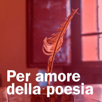 Per amore della poesia