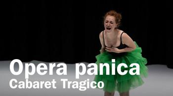 Opera Panica Extralarge. Nuovo cabaret tragico
